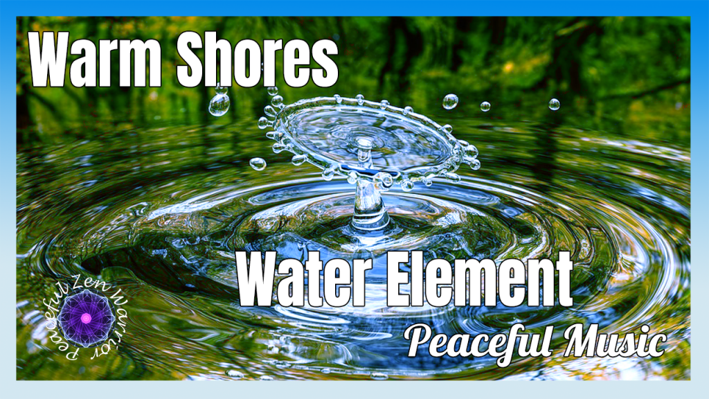 PZW Music-Warm Shores Water Element TN